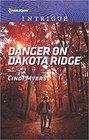 Danger on Dakota Ridge