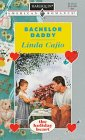 Bachelor Daddy (The Holiday Heart, Bk 2) (Harlequin American Romance, No 678)