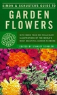 Simon  Schuster's Guide to Garden Flowers (Nature Guide Series)