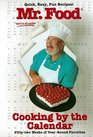 Mr Food Cooking by the Calendar Fifty-Two Weeks of Year-round Favorites