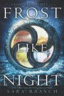 Frost Like Night (Snow Like Ashes, Bk 3)