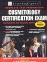 Cosmetology Certification Exam 4th Edition