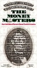The Money Masters How International Bankers Gained Control of America Video Script