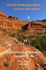 Great Sedona Hikes Revised Fourth Edition Fourth Edition