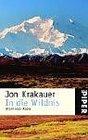 In die Wildnis Allein nach Alaska