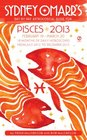 Sydney Omarr's Day-by-Day Astrological Guide for the Year 2013 Pisces