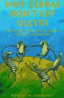 Why Zebras Don't Get Ulcers A Guide to Stress Stress-Related Diseases and Coping