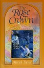 The Rose and Crown Letzenstein Chronicles