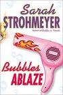 Bubbles Ablaze (Bubbles Yablonsky, Bk 3)