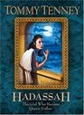 Hadassah The Girl Who Became Queen Esther
