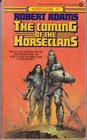 The Coming of the Horseclans (Horseclans, Bk 1)