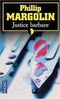 Justice barbare