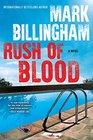 Rush of Blood A NovelReprint edition