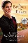 The Bridge of Peace A Novel