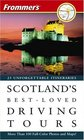 Frommer's   Scotland's BestLoved Driving Tours