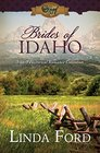 Brides of Idaho 3-in-1 Historical Romance Collection