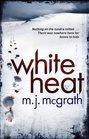 White Heat Melanie McGrath