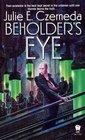 Beholder's Eye (Web Shifters, Bk 1)