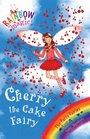 Cherry the Cake Fairy (Rainbow Magic S. - The Party Fairies)