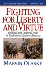 Fighting for Liberty and Virtue Political and Cultural Wars in EighteenthCentury America