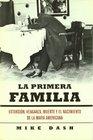 La primera familia / The First Family Extorsion venganza muerte y el nacimiento de la Mafia americana / Extortion Revenge Murder and the Birth of the American Mafia