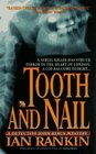 Tooth and Nail (Inspector Rebus, Bk 3)