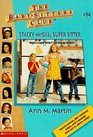 Stacey McGill,  Super Sitter  (Baby-Sitter's Club)