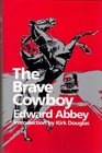 The Brave Cowboy  An Old Tale in a New Time