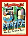 Greetings from the 50 States How They Got Their Names