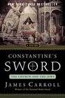 Constantine's Sword: The Church and the Jews -- A History