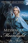 Messenger By Moonlight A Novel