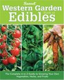 Western Garden Book of Edibles The Complete A-Z Guide to Growing Your Own Vegetables Herbs and Fruits