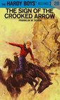 The Sign of the Crooked Arrow (Hardy Boys, No 28)