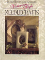 Better Homes and Gardens Victorian Style Needlecrafts