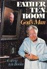 Father Ten Boom God's Man
