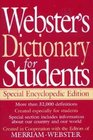 Webster's Dictionary for Students: Special Encyclopedic Edition