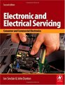 Electronic and Electrical Servicing Second Edition Consumer and Commercial Electronics