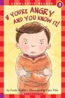 If You're Angry and You Know It (Scholastic Reader Level 2)