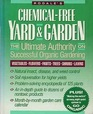 Rodale's ChemicalFree Yard  Garden The Ultimate Authority on Successful Organic Gardening