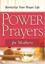 Power Prayers For Mothers