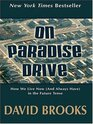 On Paradise Drive How We Live Now  In The Future Tense