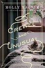 Crewel and Unusual: A Haunted Yarn Shop Mystery (Haunted Yarn Mystery Series)