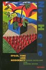 NowHere Space Time and Modernity