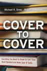 Cover to Cover Everything You Need to Know to Get Your Book Published and Make Sure It Sells
