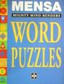 MENSA MIGHTY MINDBENDERS WORD PUZZLES
