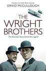 The Wright Brothers The Dramatic Story-Behind-the-Story