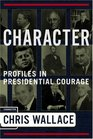 Character  Profiles in Presidential Courage