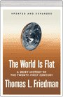 The World Is Flat A Brief History of the Twenty-first Century