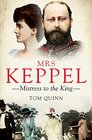 Mrs Keppel Mistress to the King