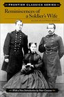 Reminiscences of a Soldier's Wife (Frontier Classics)